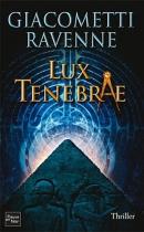 """Couverture du livre : """"Lux tenebrae"""""""