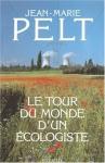 """Couverture du livre : """"Le tour du monde d'un écologiste"""""""