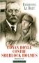 """Couverture du livre : """"Conan Doyle contre Sherlock Holmes"""""""