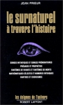 """Couverture du livre : """"Le surnaturel à travers l'histoire"""""""