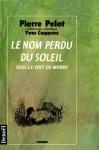 """Couverture du livre : """"Le nom perdu du soleil"""""""