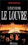"""Couverture du livre : """"Il était une fois le Louvre"""""""