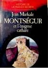 """Couverture du livre : """"Montségur et l'énigme cathare"""""""
