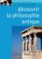 """Couverture du livre : """"Découvrir la philosophie antique"""""""