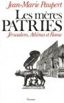 """Couverture du livre : """"Les Mères Patries"""""""
