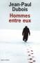 """Couverture du livre : """"Hommes entre eux"""""""