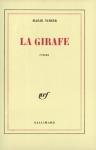 """Couverture du livre : """"La girafe"""""""