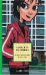 """Couverture du livre : """"Un secret de famille"""""""