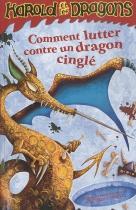 """Couverture du livre : """"Comment lutter contre un dragon cinglé"""""""