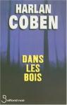"""Couverture du livre : """"Dans les bois"""""""