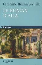 """Couverture du livre : """"Le roman d'Alia"""""""