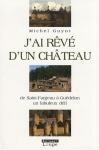 """Couverture du livre : """"J'ai rêvé d'un château"""""""