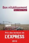 """Couverture du livre : """"Bon rétablissement"""""""