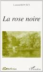 """Couverture du livre : """"La rose noire"""""""