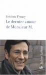 """Couverture du livre : """"Le dernier amour de Monsieur M."""""""