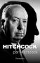 """Couverture du livre : """"Hitchcock par Hitchcock"""""""
