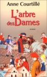 """Couverture du livre : """"L'arbre des dames"""""""