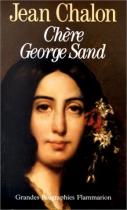 """Couverture du livre : """"Chère George Sand"""""""