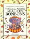 """Couverture du livre : """"Voyage au pays des mille et un bonbons"""""""