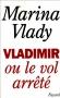 """Couverture du livre : """"Vladimir ou le vol arrêté"""""""