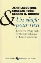 """Couverture du livre : """"Un siècle pour rien"""""""