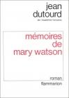 """Couverture du livre : """"Mémoires de Mary Watson"""""""