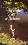 """Couverture du livre : """"Un sombre été à Chaluzac"""""""