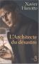 """Couverture du livre : """"L'architecte du désastre"""""""
