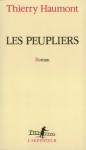"""Couverture du livre : """"Les peupliers"""""""