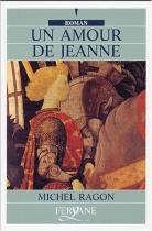 """Couverture du livre : """"Un amour de Jeanne"""""""