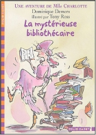"""Couverture du livre : """"La mystérieuse bibliothécaire"""""""