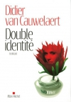 """Couverture du livre : """"Double identité"""""""
