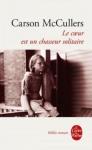 """Couverture du livre : """"Le coeur est un chasseur solitaire"""""""