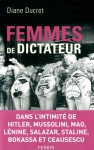 """Couverture du livre : """"Femmes de dictateur"""""""
