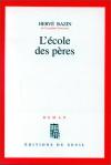 """Couverture du livre : """"L'école des pères"""""""
