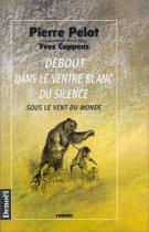 """Couverture du livre : """"Debout dans le ventre blanc du silence"""""""