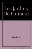 """Couverture du livre : """"Les jardins de lumière"""""""