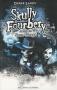 """Couverture du livre : """"Skully Fourbery contre les Sans-Visage"""""""