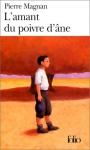"""Couverture du livre : """"L'amant du poivre d'âne"""""""