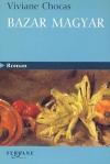 """Couverture du livre : """"Bazar magyar"""""""