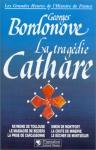 """Couverture du livre : """"La tragédie cathare"""""""