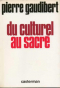 """Couverture du livre : """"Du culturel au sacré"""""""