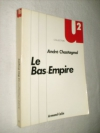 """Couverture du livre : """"Le Bas-Empire"""""""