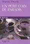 """Couverture du livre : """"Un petit coin de paradis"""""""