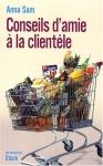 """Couverture du livre : """"Conseils d'amie à la clientèle"""""""