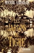 """Couverture du livre : """"Les jardins du Tigre"""""""