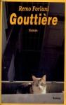 """Couverture du livre : """"Gouttière"""""""