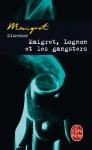 """Couverture du livre : """"Maigret, Lognon et les gangsters"""""""