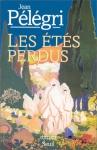 """Couverture du livre : """"Les étés perdus"""""""