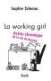 """Couverture du livre : """"La working girl"""""""